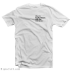 Am I Happy T-Shirt