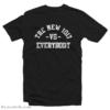 The New 1107 Radio Vs Everybody T-Shirt