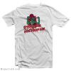 Beetlejuice Miss Argentina If I Knew Then T-Shirt