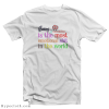 Being a Creative is The Most Emotional Shit in The World T-Shirt