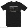 Funny Living In Democrat Run Cities T-Shirt