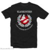 Klanbusters I Ain't Afraid Of No Ghost T-Shirt