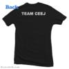 Team Ceej T-Shirt