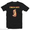 Gaymer Mortal Kombat Finish Him T-Shirt