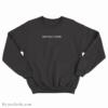 Mentally Gone Sweatshirt