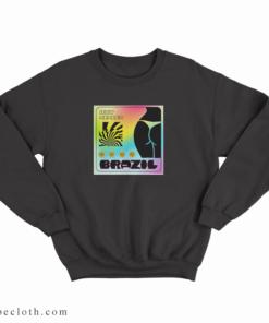 Tyga Iggy Azalea Sip It Brazil Sweatshirt
