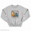 Everything I Know I Learned On The Sesame Streets Sweatshirt