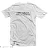 Liberalism Is A Mental Disorder T-Shirt
