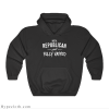 Not A Republican Just Fully Vaxxed Hoodie