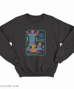 Activities For Children Let's Start a Cult Sweatshirt