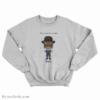 Samuel Jackson Not A Warning Not A Question Just A Bullet Sweatshirt